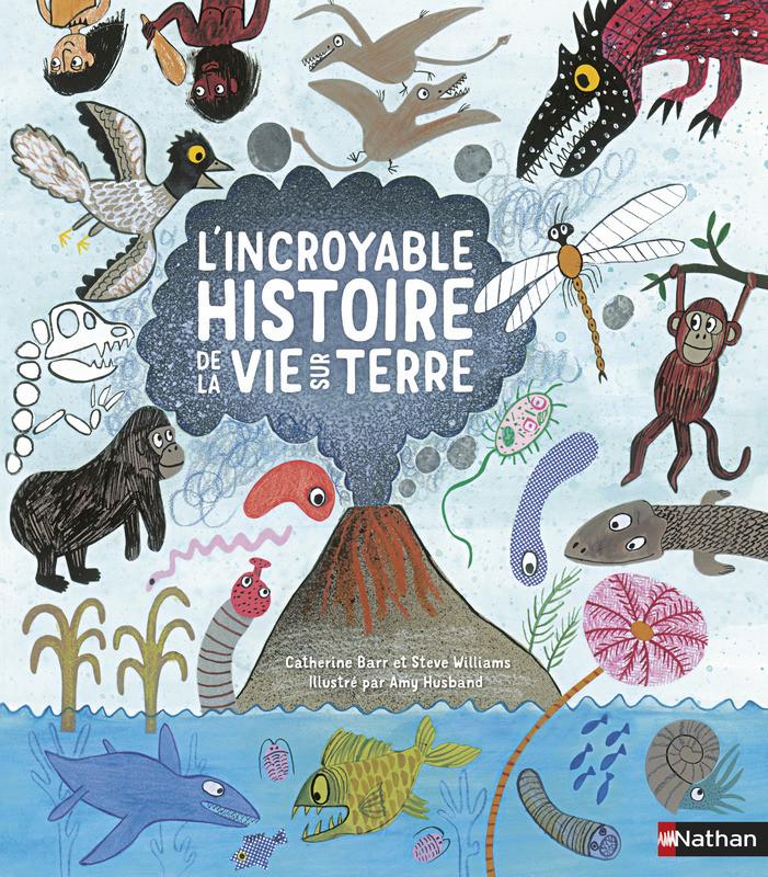 L'incroyable histoire de la vie sur terre album pour enfants
