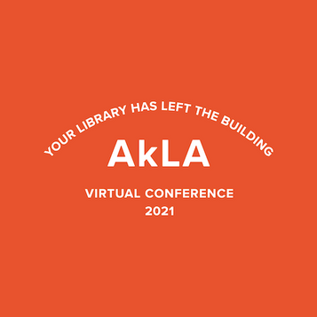 Our AkLA Conference #AkLA2021