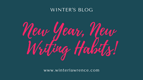Winter's Blog: New Year, New Writing Habits!
