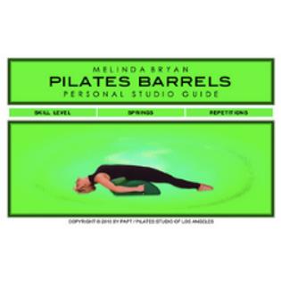 Pilates BARRELS Personal Studio Guide