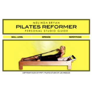 Pilates REFORMER Personal Studio Guide