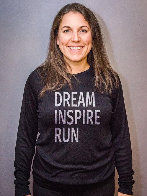 Dream Inspire Run... Long Sleeve