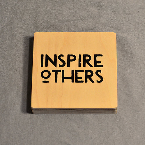 Inspire Others coaster