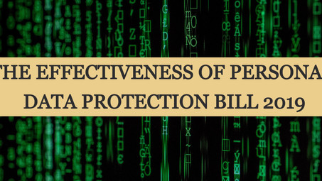 THE EFFECTIVENESS OF PERSONAL DATA PROTECTION BILL 2019