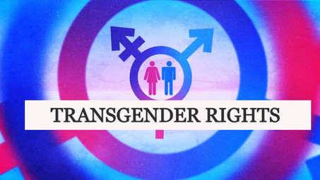 TRANSGENDER RIGHTS