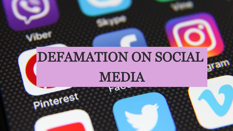 DEFAMATION ON SOCIAL MEDIA