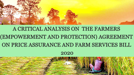 THE FARMERS (EMPOWERMENT AND PROTECTION) AGREEMENT ON PRICE ASSURANCE AND FARM SERVICES BILL 2020