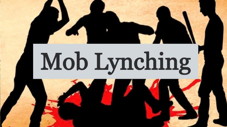 MOB LYCHING :A NEW TREND IN INDIA