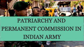 PATRIARCHY AND PERMANENT COMMISSION IN INDIAN ARMY