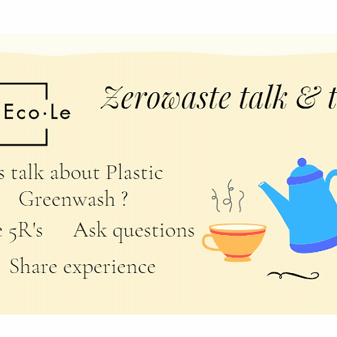 Zerowaste talk & tea