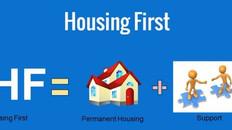 Homelessness - Housing First