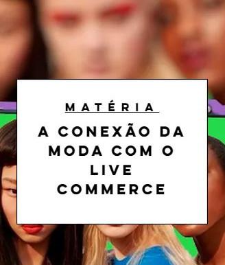 A conexão da moda com o live commerce