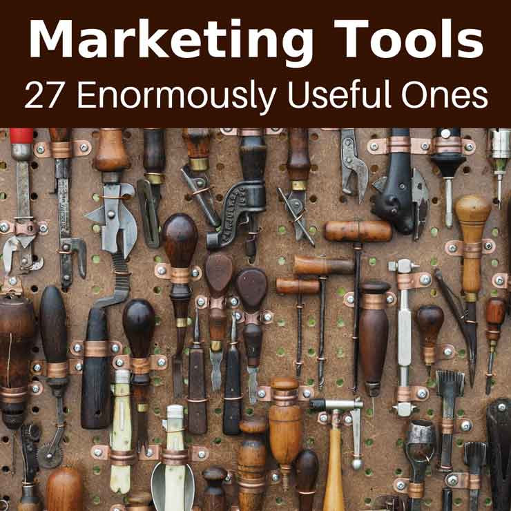 Marketing Tools: 27 Enormously Useful Ones