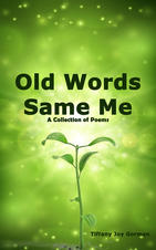 Old Words Same Me
