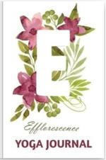 Efflorescence Yoga Journal