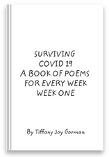 Surviving Covid 19: Week One