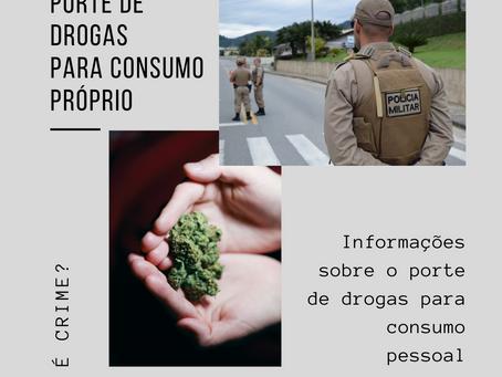 Porte de drogas para consumo pessoal é crime?