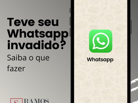 Você teve o seu whatsapp invadido?
