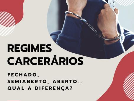 REGIMES CARCERÁRIOS