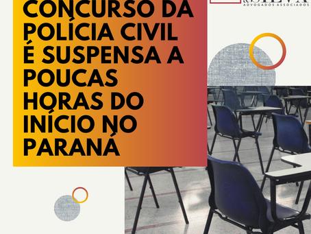 PROVA DE CONCURSO DA POLÍCIA CIVIL É SUSPENSA A POUCAS HORAS DO INÍCIO NO PARANÁ