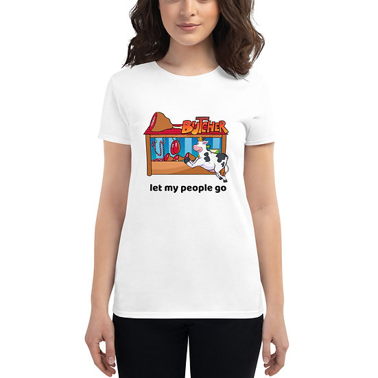T-shirt let my people go for women