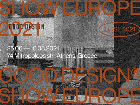 GOOD DESIGN SHOW EUROPE 2021