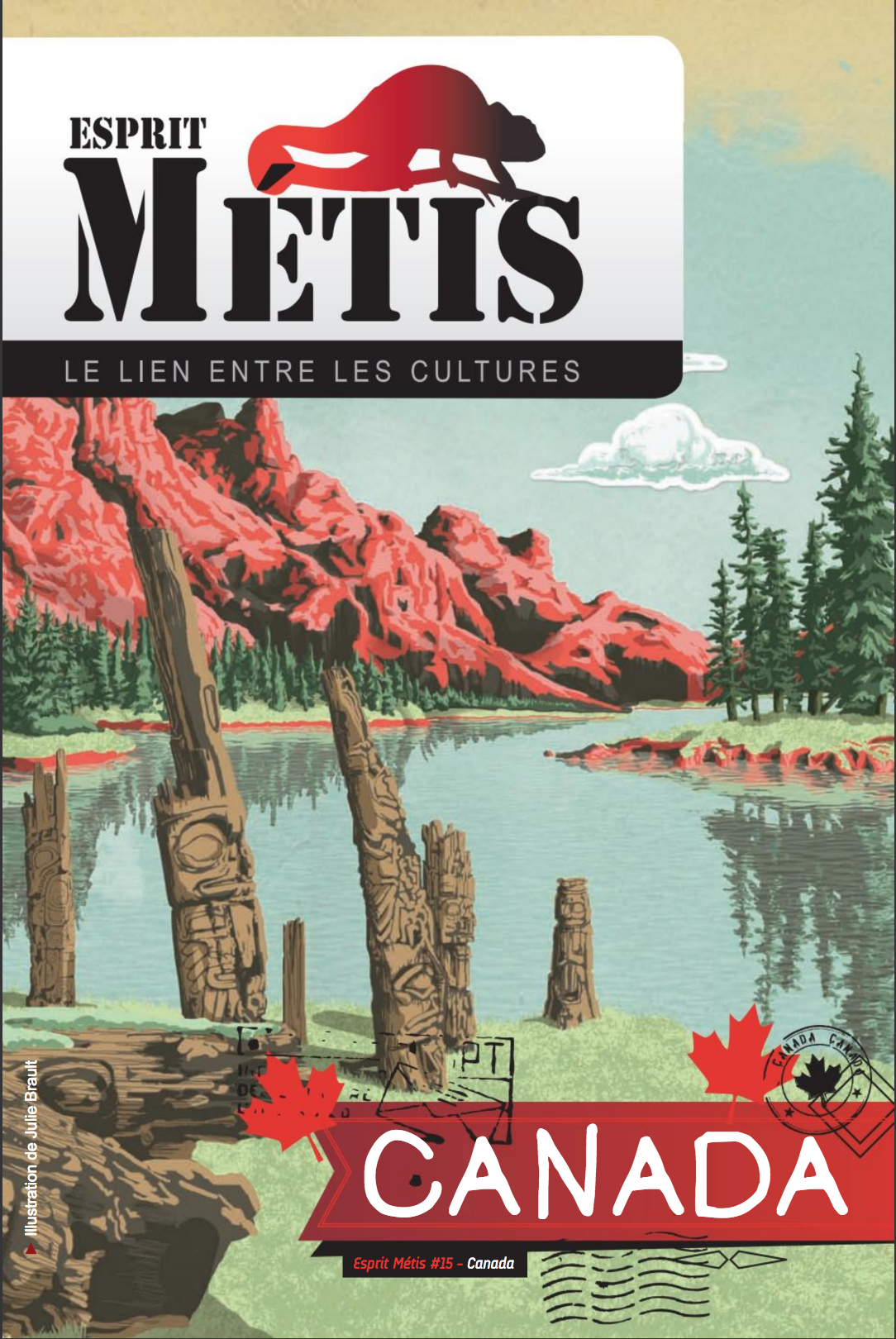 Esprit Métis #15 / Canada ... land of adventure
