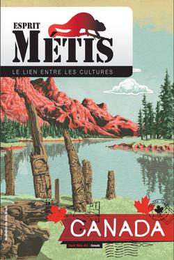 Esprit Métis #15 / Canada ... land of adventure
