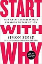 Start with Why-  How Great Leaders Inspi
