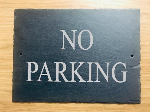 Large Slate No Parking Sign 29cmx21.5cm
