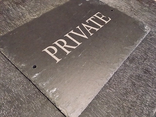 Large Slate Private Plaque Sign 29cmx21.5cm