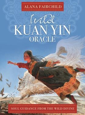Wild Kuan Yin Oracle Deck