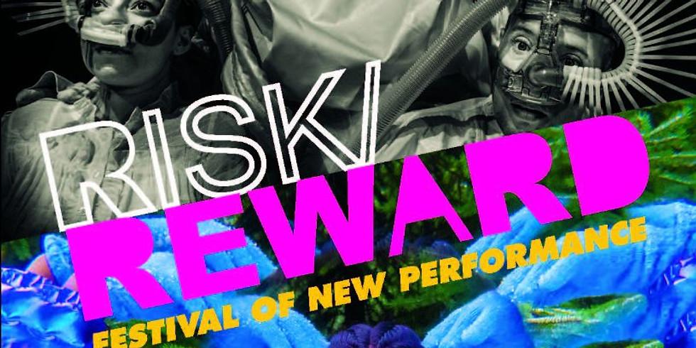 Risk/Reward Festival of New Performance