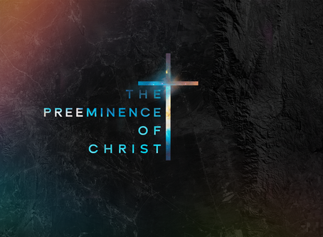 The Preeminence of Christ: God's Plan for Reconciliation