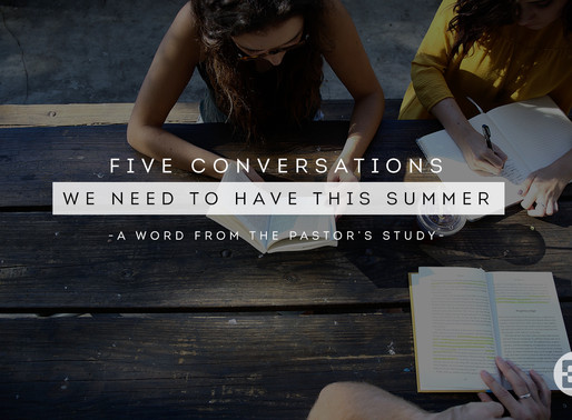 Five Conversations We Need to Have