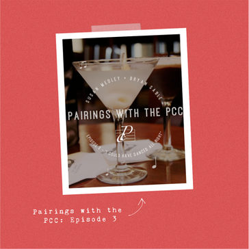 Pairings with the PCC: Episode 3