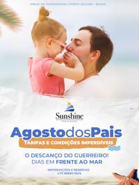 Agosto dos Pais no Sunshine