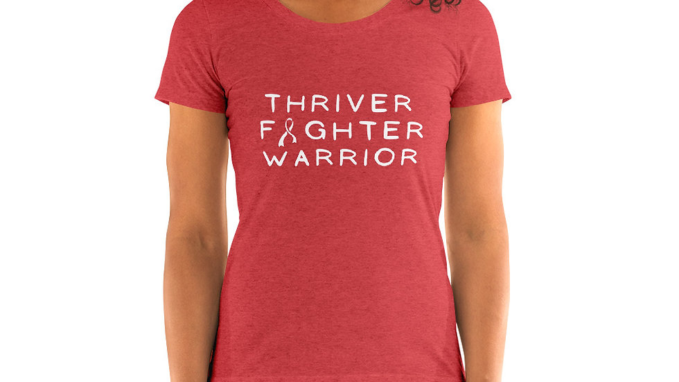 Thriver Fighter Warrior Women's Tee in Every Color