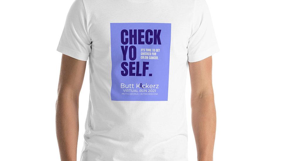 Check Yo Self Shirt Unisex Short Sleeve