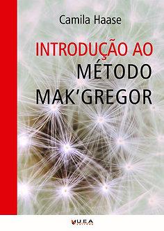 Introdução ao Método Mak'Gregor