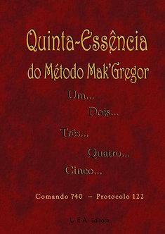 Quinta-essência do Método Mak'Gregor
