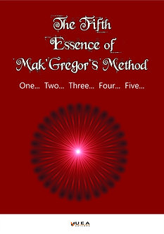 The Fifth Essence of Mak'Gregor's Method