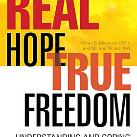 Real Hope, True Freedom: Understanding and Coping with Sex Addiction - by Milton S Magness