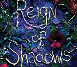 Book Review: Reign of Shadows