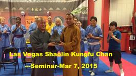 Shaolin awakening meditation Seminar-Mar 7, 2015 Las Vegas Los Vegas Shaolin Kungfu Chan Training Se