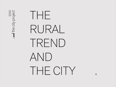 THE RURAL TREND AND THE CITY