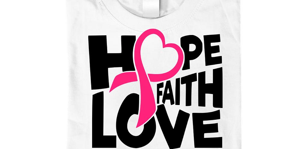 Hope Faith Love T-Shirts