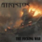Chronique Atrystos The fucking war La Légion Underground webzine
