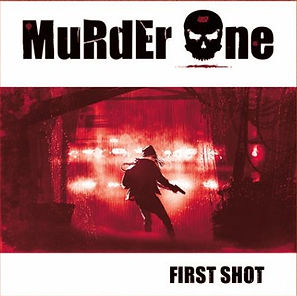 Chronique Murder One First shot La Légion Underground webzine