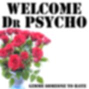 Chronique Welcome Dr Psycho Gimme someone to hate La Légion Underground webzine